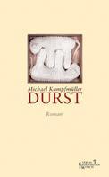 Michael Kumpfmüller: Durst ★★★★