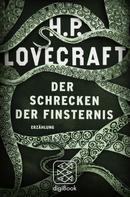 H.P. Lovecraft: Der Schrecken der Finsternis ★★★★