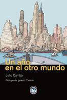 Julio Camba: Un año en el otro mundo