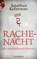 Jonathan Kellerman: Rachenacht ★★★★