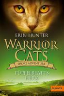 Erin Hunter: Warrior Cats - Short Adventure - Tüpfelblatts Herz ★★★★★