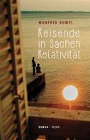 Manfred Rumpl: Reisende in Sachen Relativität ★★★★★