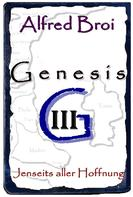 Alfred Broi: Genesis III