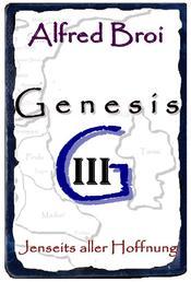 Genesis III - Jenseits aller Hoffnung