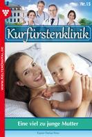 Nina Kayser-Darius: Kurfürstenklinik 15 – Arztroman ★★★★★