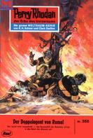 William Voltz: Perry Rhodan 355: Der Doppelagent von Rumal ★★★★
