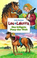Julia Boehme: Lou + Lakritz 3 - Das klügste Pony der Welt ★★★★★