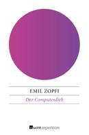 Emil Zopfi: Der Computerdieb