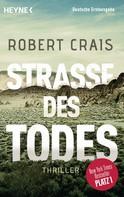 Robert Crais: Straße des Todes ★★★★