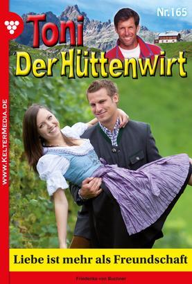 Toni der Hüttenwirt 165 – Heimatroman