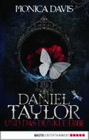 Monica Davis: Daniel Taylor und das dunkle Erbe ★★★★