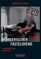 Bernhard Hatterscheidt: Mörderischer Fastelovend ★★★★