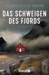 Das Schweigen des Fjords - Kriminalroman