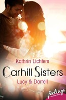 Kathrin Lichters: Carhill Sisters - Lucy & Darrell ★★★★★