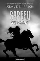 Klaus N. Frick: Sardev - Der Schatten des Friedens ★★★★