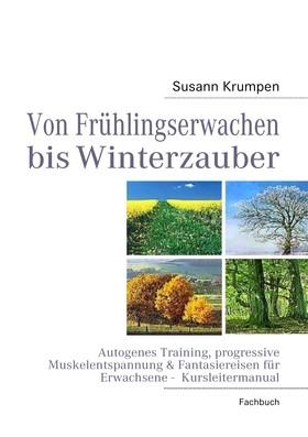 Von Frühlingserwachen bis Winterzauber