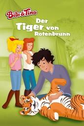 Bibi & Tina - Der Tiger von Rotenbrunn - Roman