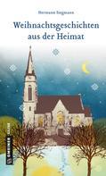 Hermann Siegmann: Weihnachtsgeschichten aus der Heimat