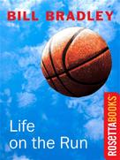 Bill Bradley: Life on the Run