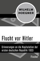 Wilhelm Hoegner: Flucht vor Hitler