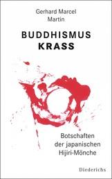 Buddhismus krass - Botschaften der japanischen Hijiri-Mönche