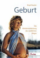 Birgit Baader: Geburt ★★★★★
