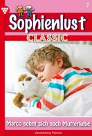 Patricia Vandenberg: Sophienlust Classic 7 – Familienroman