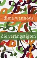 Dima Wannous: Die Verängstigten