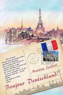 Martine Lestrat: Bonjour Deutschland! ★★★★