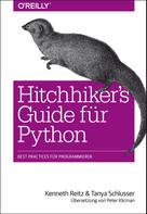 Kenneth Reitz: Hitchhiker's Guide für Python