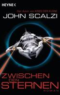 John Scalzi: Zwischen den Sternen ★★★★