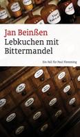 Jan Beinßen: Lebkuchen mit Bittermandel (eBook) ★★★★