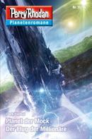 Clark Darlton: Planetenroman 35 + 36: Planet der Mock / Der Flug der Millionäre
