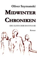 Oliver Szymanski: Midwinter Chroniken