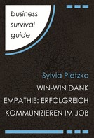 Sylvia Pietzko: Business Survival Guide: Win-Win dank Empathie ★★★★