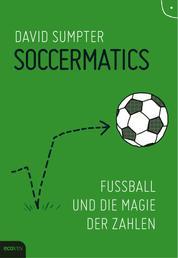 Soccermatics - Fußball und die Magie der Zahlen
