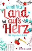 Annell Ritter: Land aufs Herz ★★★★