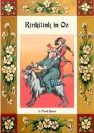 L. Frank Baum: Rinkitink in Oz - Die Oz-Bücher Band 10