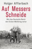Holger Afflerbach: Auf Messers Schneide ★★★★