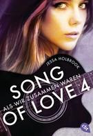 Jessa Holbrook: SONG OF LOVE - Als wir zusammen waren ★★★★