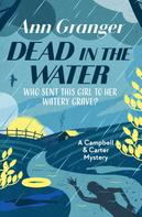 Ann Granger: Dead in the Water ★★★★★