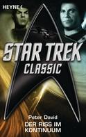 Peter David: Star Trek - Classic: Der Riss im Kontinuum ★★★★★