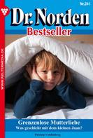 Patricia Vandenberg: Dr. Norden Bestseller 241 – Arztroman ★★★★