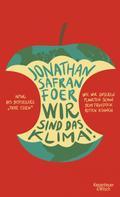 Jonathan Safran Foer: Wir sind das Klima! ★★★★