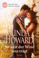Linda Howard: So weit der Wind uns trägt ★★★★
