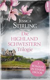 Die Highland Schwestern Trilogie