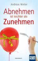 Andreas Winter: Abnehmen ist leichter als Zunehmen ★★★★