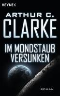 Arthur C. Clarke: Im Mondstaub versunken ★★★★