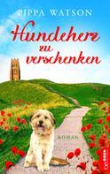 Pippa Watson: Hundeherz zu verschenken ★★★★★