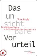 Sina Arnold: Das unsichtbare Vorurteil